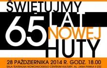 65 lat Nowej Huty! [ zaproszenie]