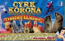 Cyrkowo-bajkowo w Krakowie z Cyrkiem Korona ! [ zaproszenie ]