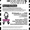 Koncert Charytatywny ?Black or White?? z okazji światowego Dnia Nowotworów Neuroendokrynnych