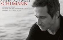 PIOTR ANDERSZEWSKI  ?Schumann: Piano Works?  Premiera: 22/11/2010