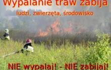 Nie wypalaj traw! To niszczy środowisko