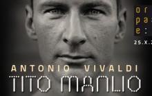 Tito Manlio Antonia Vivaldiego już 25 października
