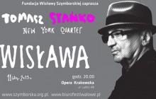Wisława - Tomasz Stańko New York Quartet - koncert już dzisiaj !