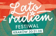 """Wielki finał """"Lata z radiem"""" w Krakowie"""
