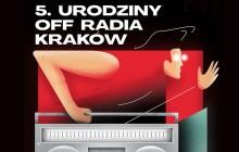 Piąte urodziny OFF Radio Kraków