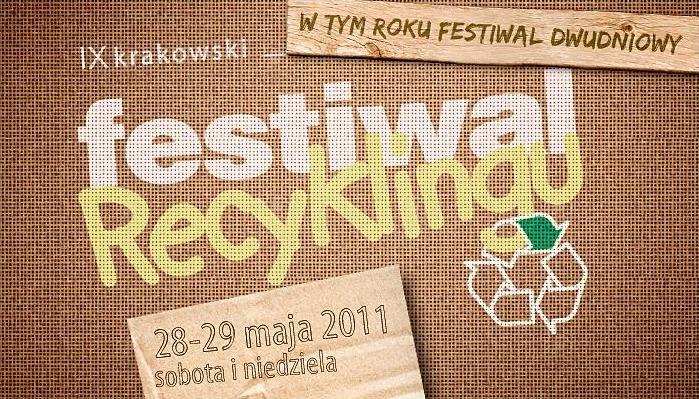 KRAKOWSKI FESTIWAL RECYKLINGU  - 28-29 maja