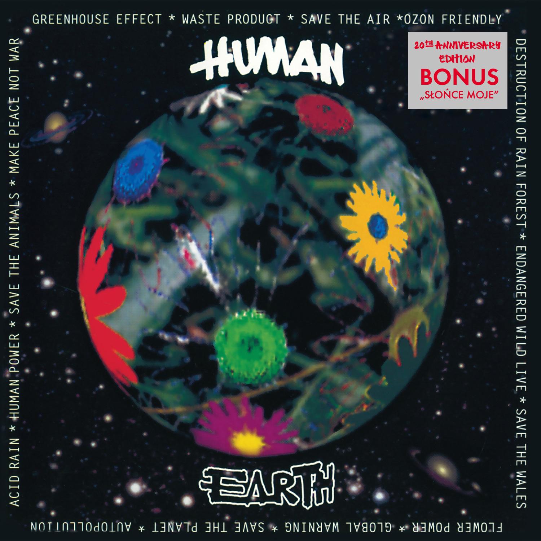Reedycja płyty ?Earth? z okazji 20-lecia powstania zespołu Human
